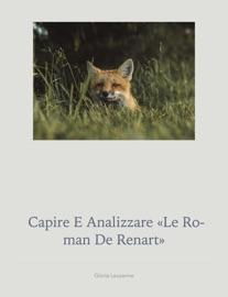 Capire E Analizzare Le Roman De Renart