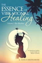 The Essence Of Vibrational Healing