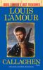 Louis L'Amour - Callaghen (Louis L'Amour's Lost Treasures) artwork