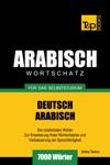 Wortschatz Deutsch-Arabisch Fr Das Selbststudium 7000 Wrter