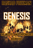 Genesis:  The Wasteland Chronicles Book Five