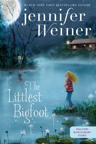 Jennifer Weiner - The Littlest Bigfoot
