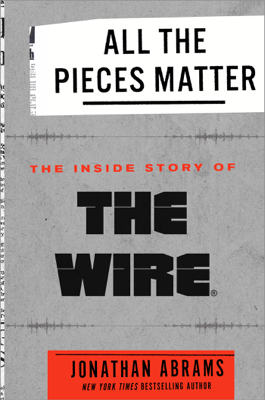 All the Pieces Matter - Jonathan Abrams book