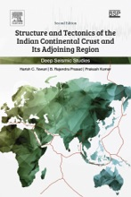 Structure And Tectonics Of The Indian Continental Crust And Its Adjoining Region (Enhanced Edition)