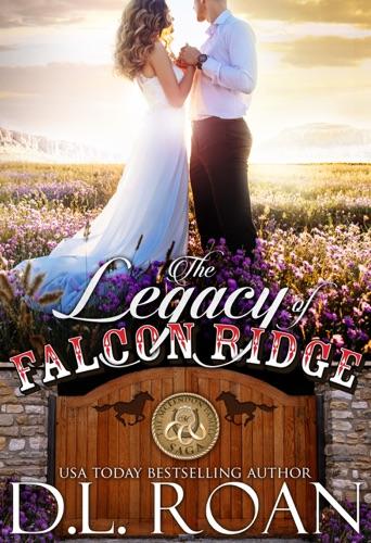 DL Roan - The Legacy of Falcon Ridge