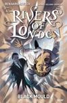 Rivers Of London Black Mould 33