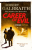 Robert Galbraith - Career of Evil artwork