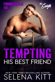 DOWNLOAD OF TEMPTING HIS BEST FRIEND: FORBIDDEN LOVE A-Z – THE GUYS – #2 PDF EBOOK