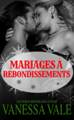 Mariages à rebondissements