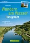 Wandern Am Wasser - Ruhrgebiet