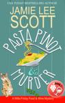 Pasta, Pinot & Murder