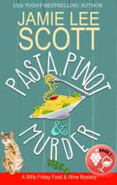 Pasta, Pinot & Murder book