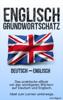 Grundwortschatz Deutsch - Englisch - Line Nygren