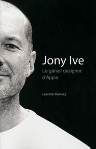 Jony Ive - Le génial designer d'Apple La couverture du livre martien