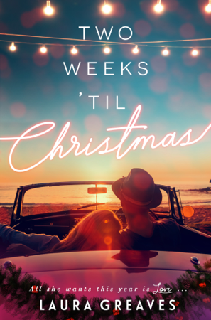 Two Weeks 'til Christmas - Laura Greaves