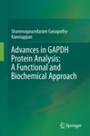 Advances In GAPDH Protein Analysis A Functional And Biochemical Approach