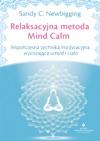 Relaksacyjna Metoda Mind Calm Wspczesna Technika Medytacyjna Wyciszajca Umys I Ciao