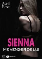 Sienna – Me venger de lui