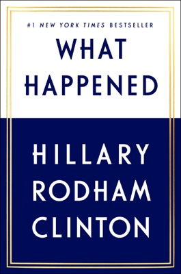 Hillary Clinton - What Happened book