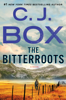 C. J. Box - The Bitterroots  artwork