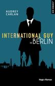 International Guy - tome 8 Berlin -Extrait offert-