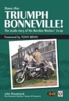 Save The Triumph Bonneville  The Inside Story Of The Meriden Workers Co-opSave The Triumph Bonneville  The Inside Story Of The Meriden Workers Co-op