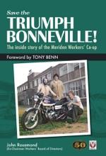 Save the Triumph Bonneville! – The inside story of the Meriden Workers' Co-opSave the Triumph Bonneville! – The inside story of the Meriden Workers' Co-op
