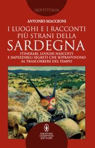 I luoghi e i racconti più strani della Sardegna Book Cover