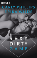 Carly Phillips & Erika Wilde - Sexy Dirty Game artwork