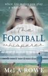 The Football Whisperer