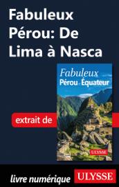 Fabuleux Pérou : De Lima à Nasca