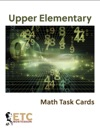 Upper Elementary Advanced Math Task Cards