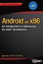 Android on x86 - Iggy Krajci & Darren Cummings