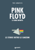 Pink Floyd. Il fiume infinito Book Cover