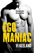 Download and Read Online Egomaniac