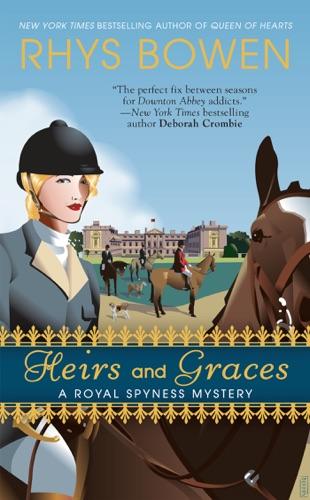 Heirs and Graces - Rhys Bowen - Rhys Bowen