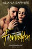 Forbidden (Death Dealers MC #1)