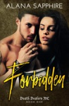 Forbidden Death Dealers MC 1