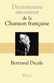 Dictionnaire amoureux de la chanson française