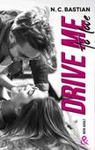 Drive Me To Love