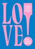 Zoë Foster Blake - LOVE! artwork