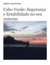 Cabo Verde Segurana E Estabilidade No Seu Entorno