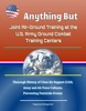 Anything But: Joint Air-Ground Training At The U.S. Army Ground Combat Training Centers - Thorough History Of Close Air Support (CAS), Army And Air Force Cultures, Preventing Fratricide Events