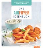 Das Airfryer-Ideenbuch