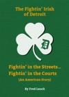 The Fightin Irish Of Detroit