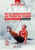 La bible de la musculation au poids de corps - Christophe Pourcelot