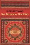 No Mummy No Papi