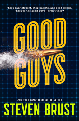 Good Guys - Steven Brust book