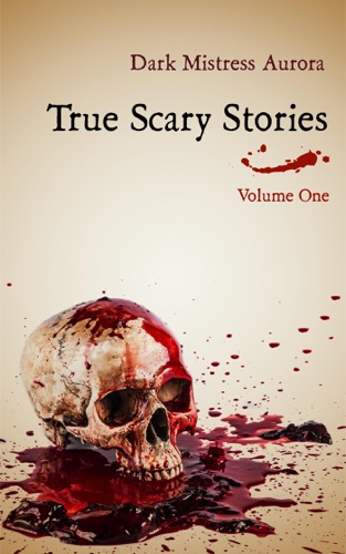 True Scary Stories: Volume One E-Book Download