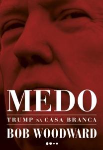 Medo: Trump na Casa Branca Book Cover